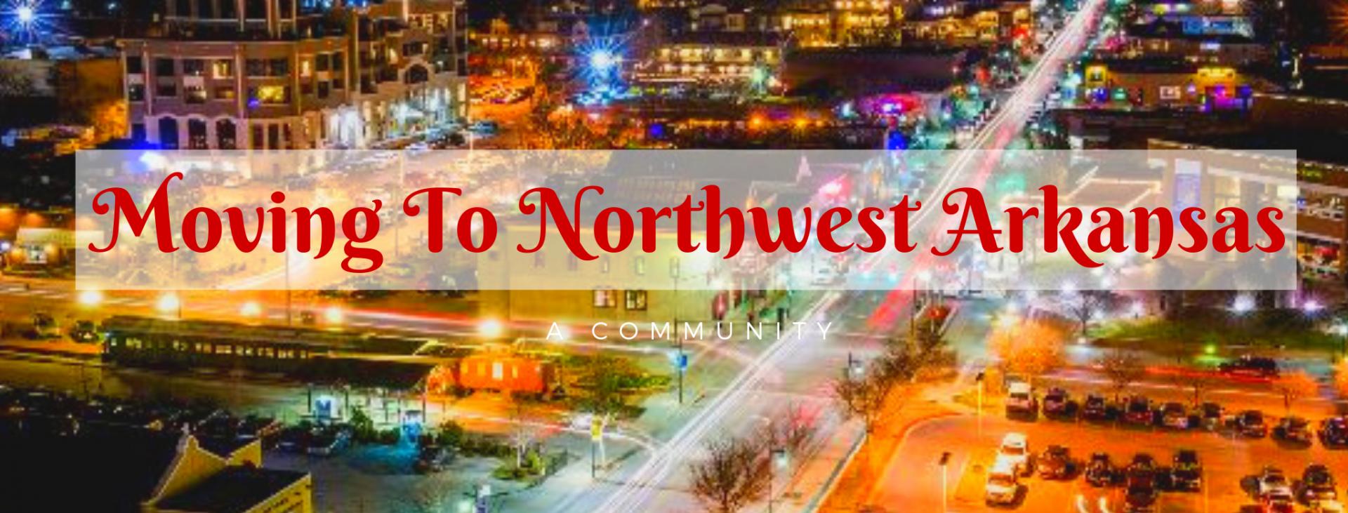 Moving to Northwest Arkansas